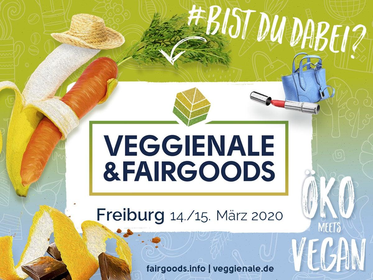 FB Post FIB20 BistDUDabei - 14.-15.03.2020 Veggienale & FairGoods